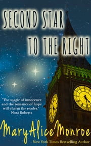 Second Star To The Right ebook by Mary Alice Monroe