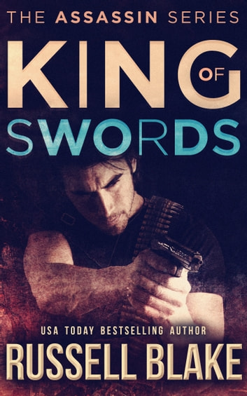 King of Swords ebook by Russell Blake