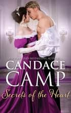Secrets of the Heart - A Regency Romance ebook by Candace Camp