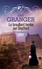Le brouillard tombe sur Deptford ebook by