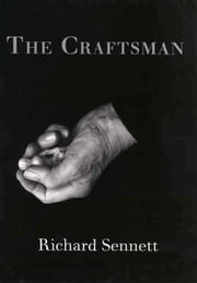 The Craftsman ebook by Sennett, Richard