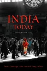 India Today - Economy, Politics and Society ebook by Stuart Corbridge,John Harriss,Craig Jeffrey
