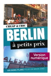Berlin à petits prix 1 ebook by Christophe BOURDOISEAU