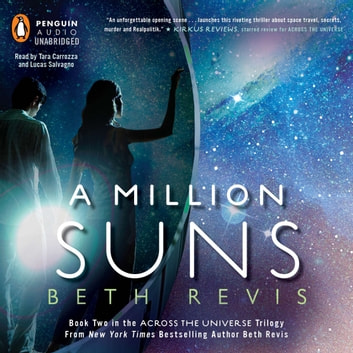 A Million Suns - An Across the Universe Novel audiobook by Beth Revis