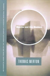 Mystics and Zen Masters ebook by Thomas Merton