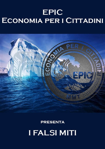 I FALSI MITI ebook by EPIC - Economia per i Cittadini