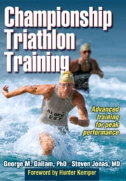 Championship Triathlon Training ebook by George M. Dallam, Steven Jonas