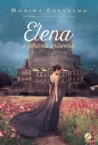Elena ebook by Marina Carvalho