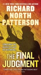 The Final Judgment ebook by Richard North Patterson