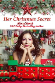 Her Christmas Secret - Holiday Luv ebook by Alicia Street