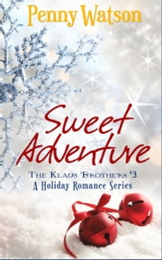Sweet Adventure ebook by Penny Watson