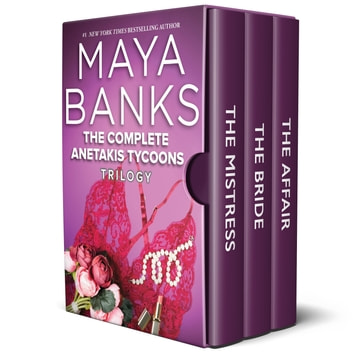 The Complete Anetakis Tycoons Trilogy ebook by Maya Banks
