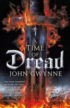 A Time of Dread ebook by John Gwynne