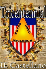 Tricentennial ebook by IE Castellano