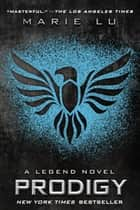 Prodigy - A Legend Novel ebook by
