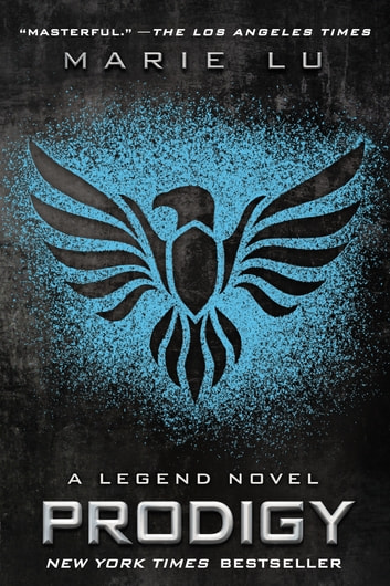 Prodigy - A Legend Novel ebook by Marie Lu