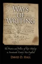 Ways of Writing ebook by David D. Hall