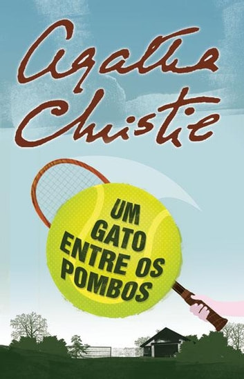 Um Gato entre os Pombos ebook by Agatha Christie