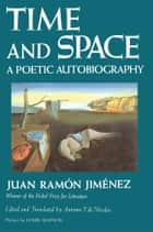 Time and Space ebook by Juan Ramón Jiménez