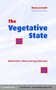 The Vegetative State ebook by Jennett, Bryan