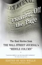 Floating Off the Page ebook by Ken Wells,Michael Lewis