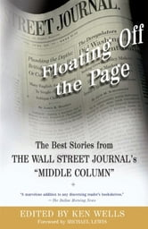 "Floating Off the Page - The Best Stories from The Wall Street Journal's ""M ebook by Ken Wells"