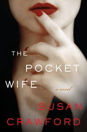 The Pocket Wife - A Novel ebook by Susan Crawford