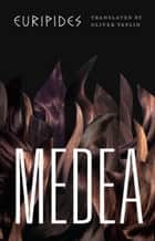 Medea ebook by Euripides, Oliver Taplin
