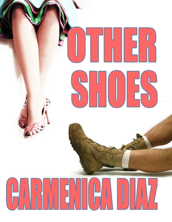 Other Shoes ebook by Carmenica Diaz