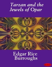 Tarzan and the Jewels of Opar ebook by Edgar Rice Burroughs