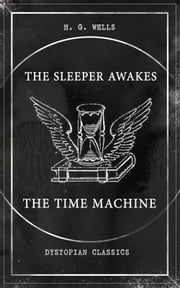 Amazing sci fi classics ebook and audiobook search results the sleeper awakes the time machine dystopian classics two sci fi fandeluxe Images