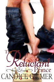 The Reluctant Prince ebook by Candice Gilmer