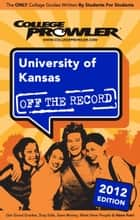 University of Kansas 2012 ebook by Amanda Thompson