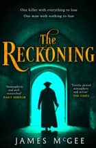 The Reckoning ebook by James McGee