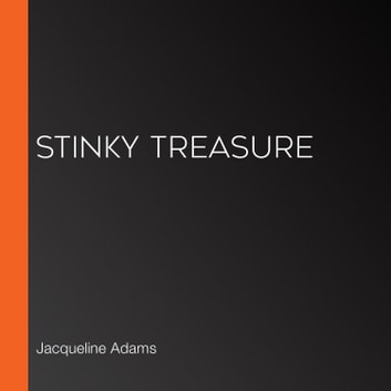 Stinky Treasure audiobook by Jacqueline Adams