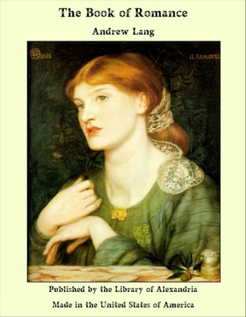 The Book of Romance ebook by Andrew Lang