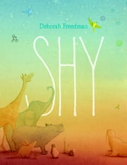Shy ebook by Deborah Freedman
