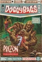 DoggyBags - Tome 11 ebook by Baptiste Pagani, Loïc Sécheresse, Ludovic Chesnot,...