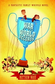 War of the World Records ebook by Matthew Ward