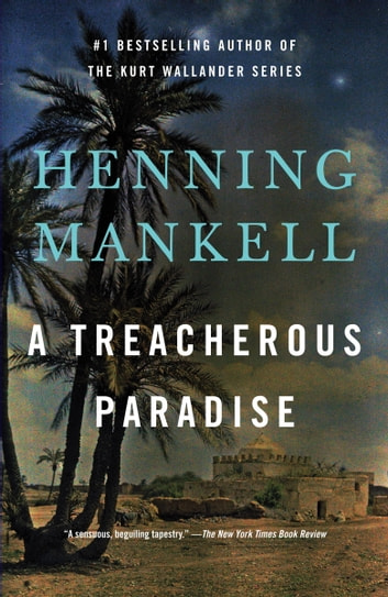 A Treacherous Paradise ebook by Henning Mankell