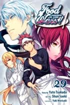 Food Wars!: Shokugeki no Soma, Vol. 29 - Final Battle ebook by Yuto Tsukuda, Shun Saeki