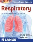 Respiratory: An Integrated Approach to Disease ebook by Andrew Lechner