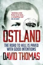 Ostland ebook by David Thomas