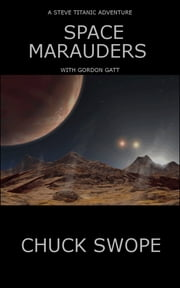 Space Marauders ebook by Chuck Swope