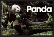 Panda: An Intimate Portrait Of One Of The World's Most Elusive Characters ebook by Heather Angel