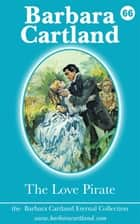 66. The Love Pirate ebook by Barbara Cartland
