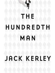 The Hundredth Man ebook by Jack Kerley