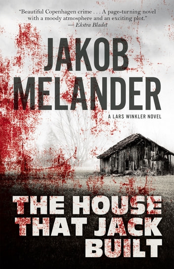 The House That Jack Built ebook by Jakob Melander