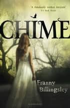 Chime eBook by Franny Billingsley