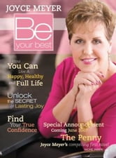 Be Your Best - How You Can Live a Happy, Healthy, and Full Life ebook by Joyce Meyer